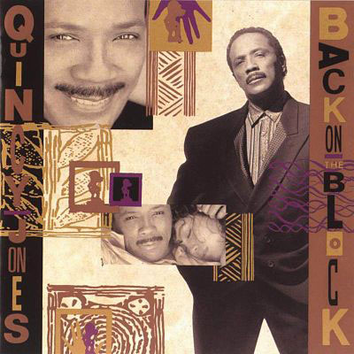 Quincy Jones - Back On The Block - pochette du disque © Qwest (label)