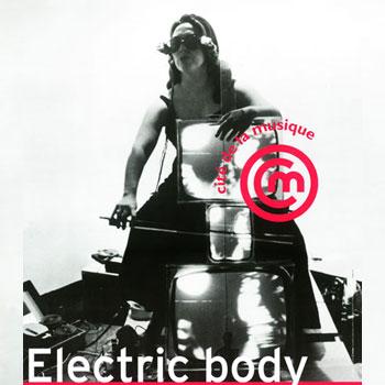Exposition Electric Body, le corps en scène