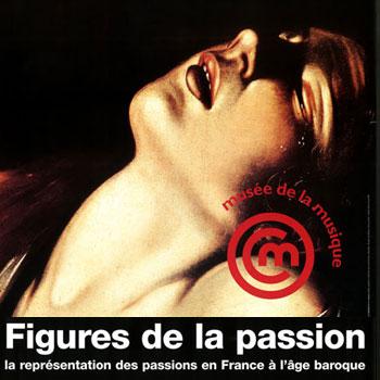 Figures de la passion, peinture et musique à l'âge baroque