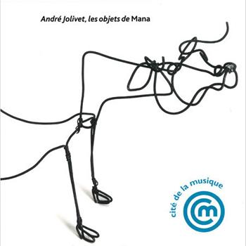 Exposition André Jolivet, les objets de Mana à la Philharmonie de Paris