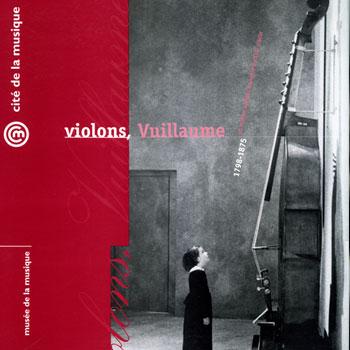 Violons, Vuillaume©Cite de la musique