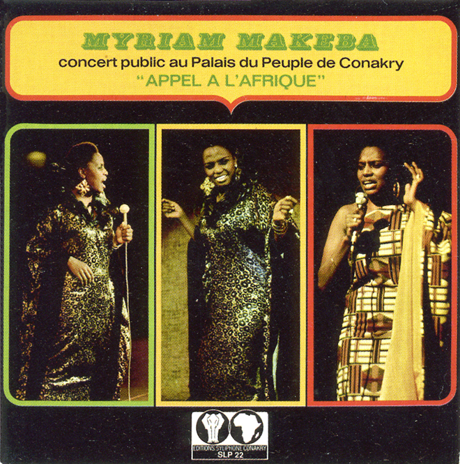 Miriam Makeba, Appel à l'Afrique (Syliphone Conakry, 1971) © Syliphone Conakry, collection Jean-François Villetard