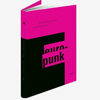Catalogue exposition Europunk à la Philharmonie de Paris