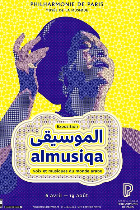 Affiche de l'exposition Al Musiqa, voix et musiques du monde arabe - © Sabir design studio, Marco Maione & Tristan Maillet, Philharmonie de Paris - Cité de la musique