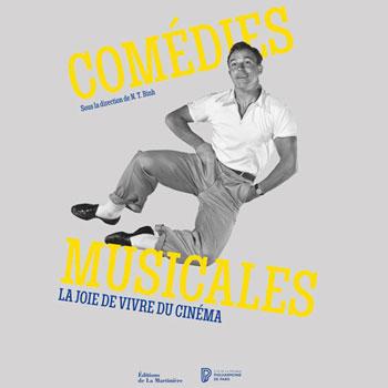 Catalogue de l'exposition Comédies musicales, la joie de vivre du cinéma