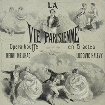 La Vie parisienne, opéra bouffe de Jacques Offenbach, affichette © Gallica - BnF