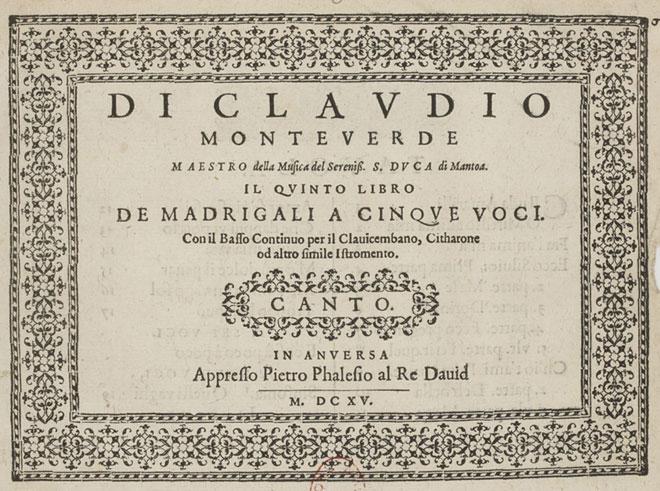 Livre V de madrigaux de Monteverdi, première page de l'édition de 1615 © Gallica-BnF