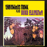 Pochette du CD Thelonious Monk plays Duke Ellington