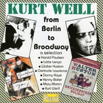 Kurt Weill, From Berlin to Braodway, pochette du CD