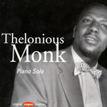 Pochette du CD Thelonious Monk Piano Solo