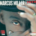 Pochette du CD Marcus Miller Tutu Revisited
