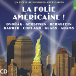 Pochette du CD La Folie américaine
