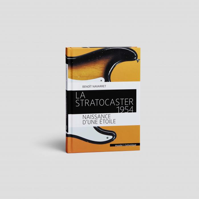 La Stratocaster 1954. Benoît Navarret- En vente à la librairie