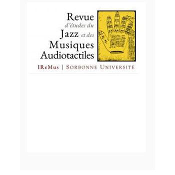 Revue d'études du Jazz et des Musiques Audiotactiles