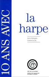 10 ans avec la harpe