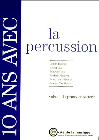 10 ans avec la percussion