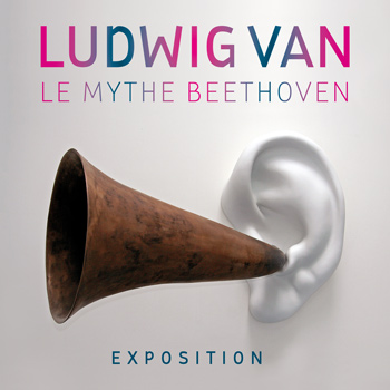 Site internet Exposition Ludwig van. Le mythe Beethoven Philharmonie de Paris