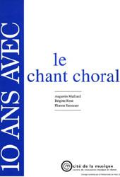10 ans avec le chant choral