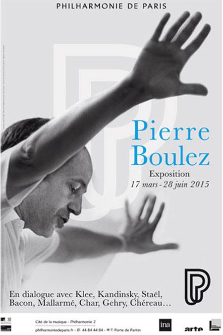 Pierre Boulez. Exposition du 17 mars au 28 juin 2015. |