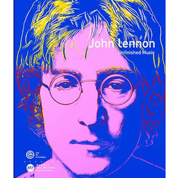 John Lennon : unfinished Music. Exposition du 20 octobre 2005 au 25 juin 2006 |