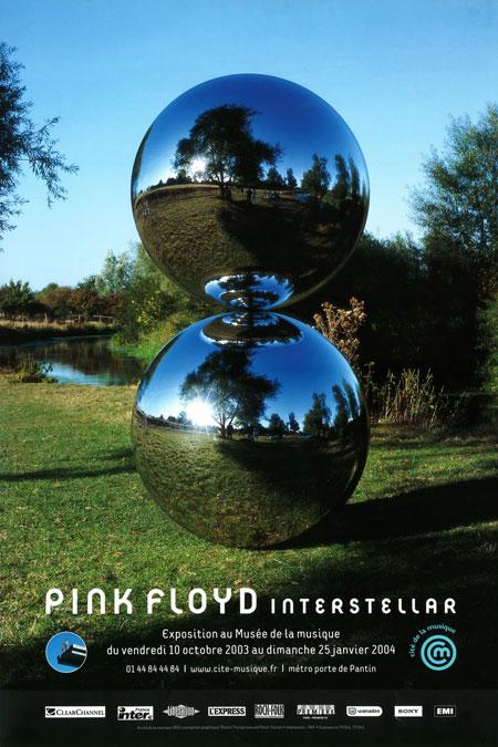 Pink Floyd Interstellar. Exposition du 10 octobre 2003 au 25 janvier 2004 |