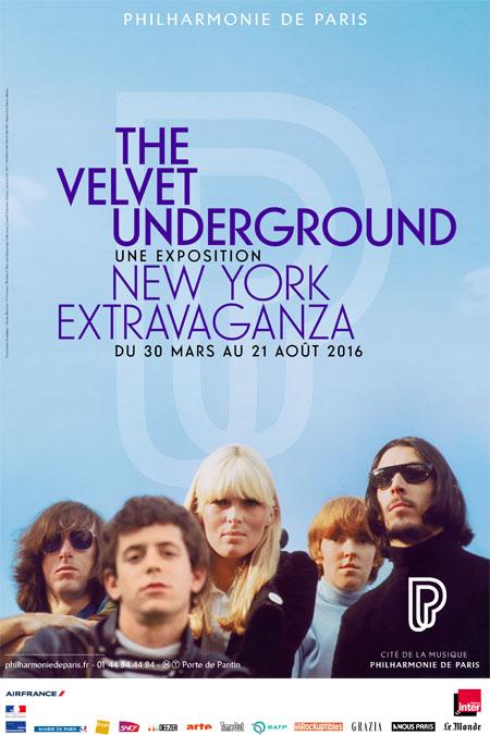 The Velvet Underground, New York Extravaganza. Exposition du 30 mars au 21 août 2016 |